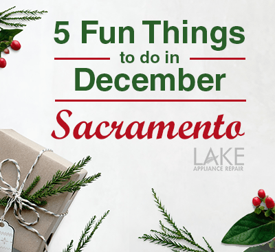 5 Fun Things to Do This December in Sacramento
