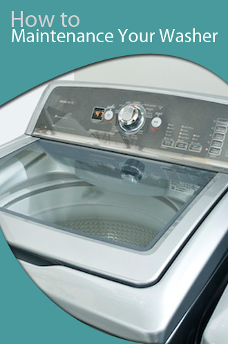 How to Maintenance Your Washer