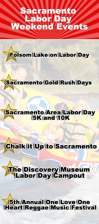 Sacramento Labor Day Weekend Events - Lake Appliance Repair Blog