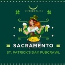 sacramento st patrick's day pub crawl