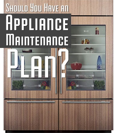 Should You Have an Appliance Maintenance Plan for my Sub-Zero?
