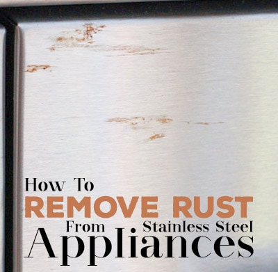 how to remove rust from stainless steel appliances. Black Bedroom Furniture Sets. Home Design Ideas