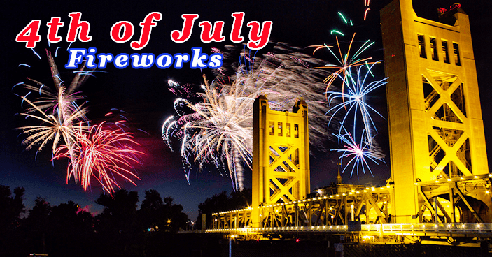 Where To Watch 4th Of July Fireworks Sacramento 2018