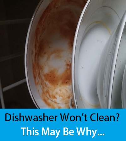 why won't your dishwasher clean